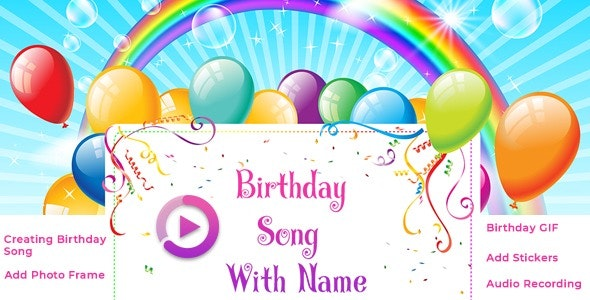 Birthday Song With Name - Android App + Admob, Startapp and Facebook Integration - CodeCanyon Item for Sale