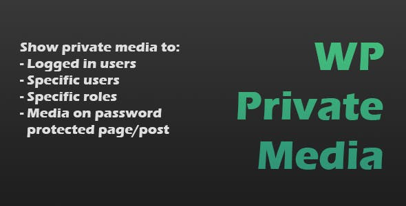 WP Private Media