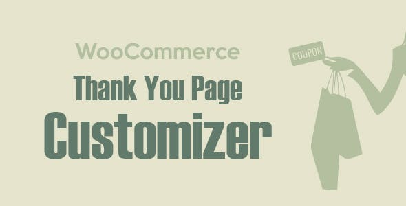 WooCommerce Thank You Page Customizer - Increase Customer Retention Rate - Boost Sales