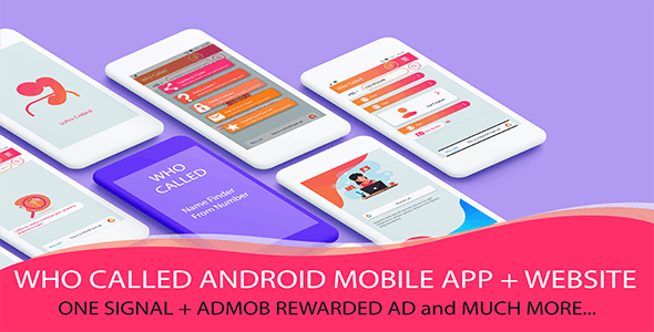 Who Called Android Mobile App + Website + Rewarded Ads + Onesignal and much more ! - CodeCanyon Item for Sale