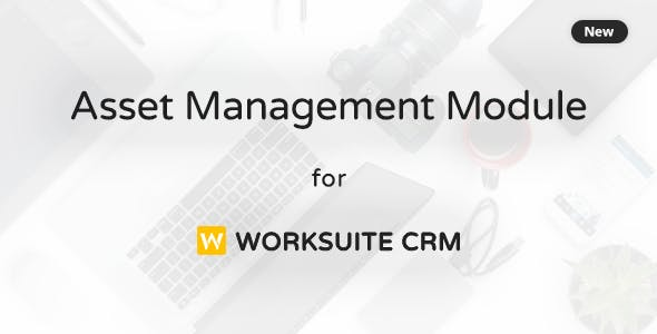 Asset Management Module for Worksuite CRM