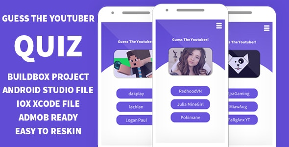 GUESS THE YOUTUBER QUIZ BUILDBOX 3 PROJECT-ANDROID STUDIO FILE-IOS XCODE FILE WITH ADMOB - CodeCanyon Item for Sale