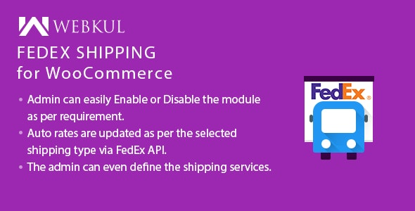 FedEx Shipping For WooCommerce - CodeCanyon Item for Sale
