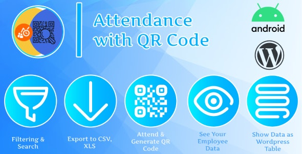 Attendance with QR code - Android + Plugin Wordpress - CodeCanyon Item for Sale