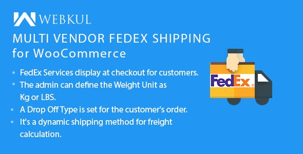 Multi Vendor FedEx Shipping for WooCommerce