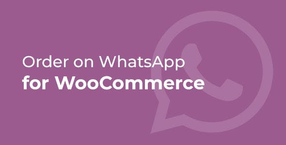 Order on WhatsApp for WooCommerce