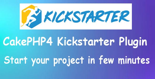 CakePHP4 Kickstarter Plugin with Twitter Bootstrap 4.x