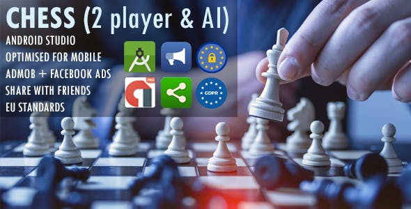 Easy Chess (2 player & AI mode) - AdMob + Facebook Ads + Share with Friends + Optimized Performance
