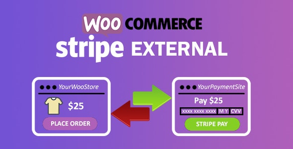 WooCommerce Stripe External - CodeCanyon Item for Sale