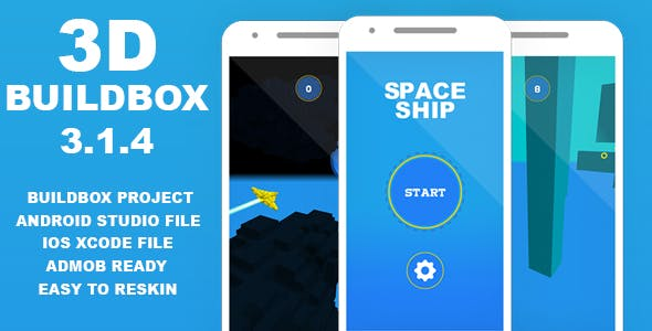 SPACESHIP 3D BUILDBOX 3 PROJECT-ANDROID STUDIO FILE-IOS XCODE FILE WITH ADMOB