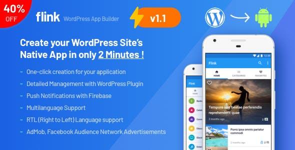 Flink - WordPress App Builder (Auto WordPress to Native Android App) + Ultimate Admin Panel