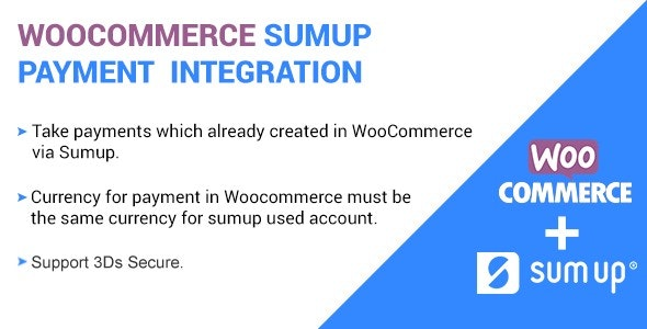 SumUp Payment Gateway For WooCommerce - CodeCanyon Item for Sale