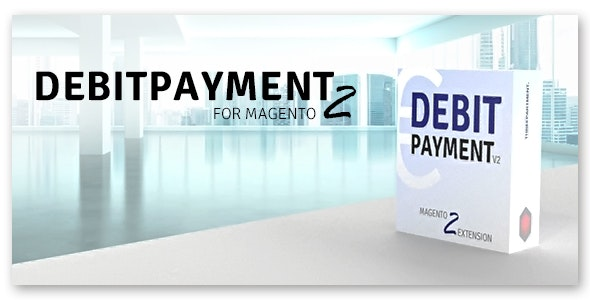Debitpayment for Magento 2 (SEPA-Lastschrift/Bankeinzug) - CodeCanyon Item for Sale