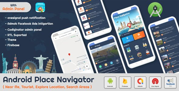 Android Place Finder - Navigator(Near Me,Tourist Guide,City Guide,Explore Location, Admob with GDPR)
