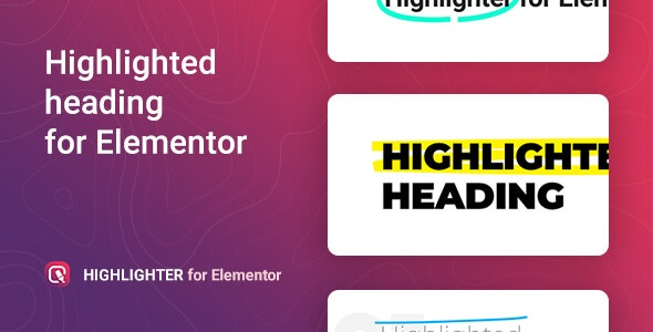 Highlighter – Highlighted heading for Elementor - CodeCanyon Item for Sale