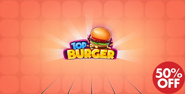 Top Burger Chef: Cooking Story (AdMob & Unity Ads Integrated)