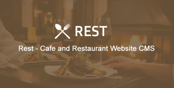 Rest - Cafe and Restaurant Website CMS