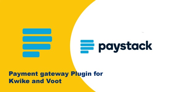 Paystack Payment Gateway for Voot and Kwike - CodeCanyon Item for Sale