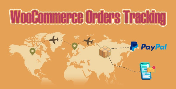 WooCommerce Orders Tracking – SMS – PayPal Tracking Autopilot - CodeCanyon Item for Sale