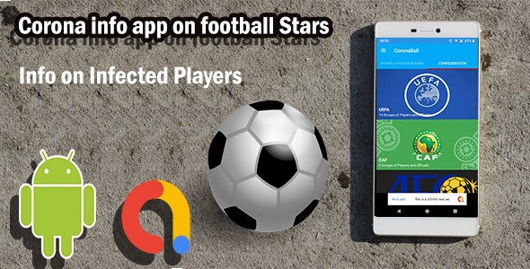 Corona virus info app on football stars - App for users to get fast info on infected soccer stars - CodeCanyon Item for Sale