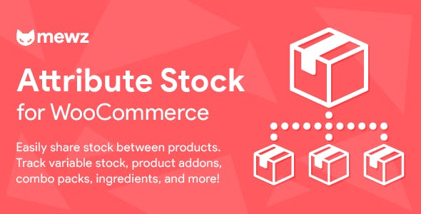 WooCommerce Attribute Stock - Share Stock Between Products