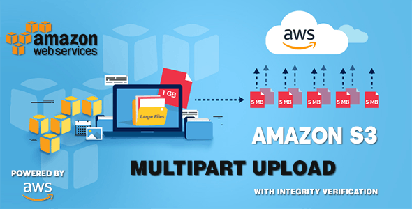 AWS Amazon S3 - Multipart Uploader - CodeCanyon Item for Sale
