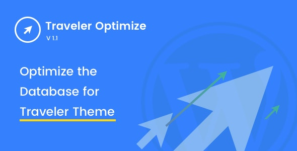 Traveler Optimize (Add-on) - CodeCanyon Item for Sale