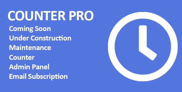 Counter Pro - PHP Coming Soon Counter with Admin Panel - CodeCanyon Item for Sale