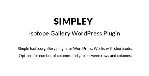 Simpley - Isotope Gallery WordPress plugin - CodeCanyon Item for Sale
