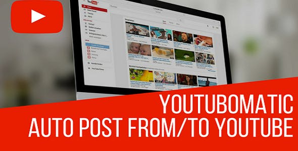 Youtubomatic Automatic Post Generator and YouTube Auto Poster Plugin for WordPress