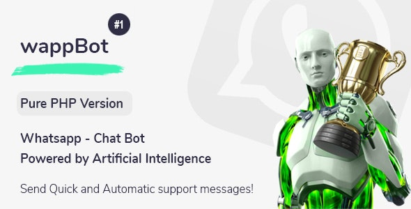 wappBot - Chat Bot Powered by Artificial Intelligence #1 [PHP Version] - CodeCanyon Item for Sale