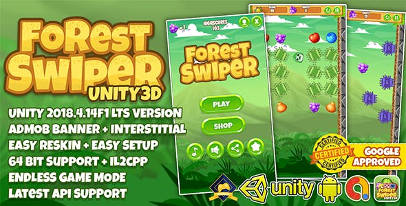 FOREST SWIPER UNITY3D + ADMOB + LATEST API SUPPORT + EASY RESKIN