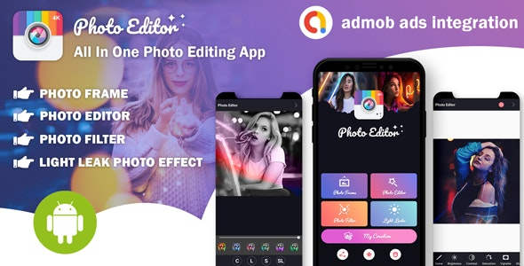 Photo Editor - All In One Photo Editing App With Admob Ads - CodeCanyon Item for Sale
