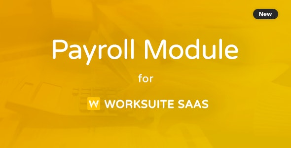 Payroll Module For Worksuite SAAS v1.1.1 Nulled