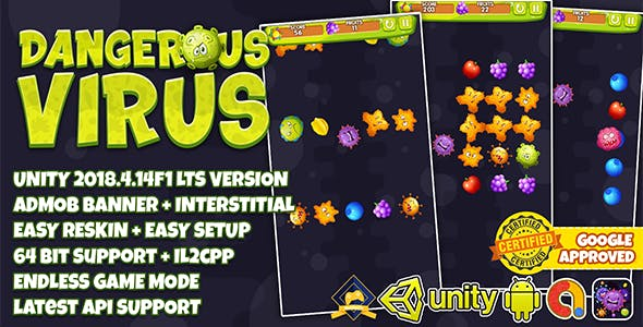 DANGEROUS VIRUS UNITY3D + ADMOB + LATEST API SUPPORT + EASY RESKIN