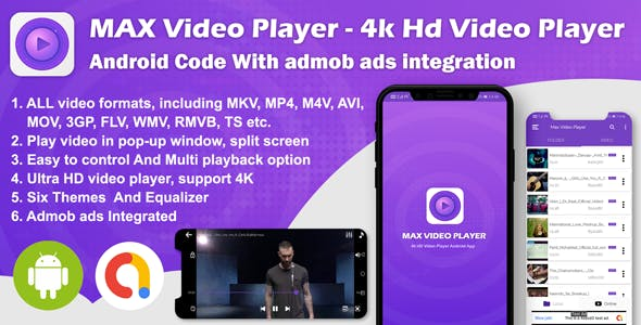Android Max Player - 4k HD Video Player with Admob Ads (version-2)
