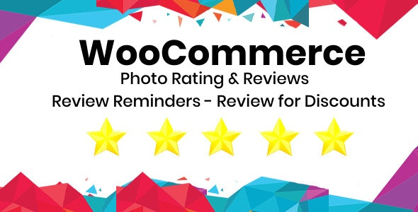 WooCommerce Photo Rating & Reviews - Review Reminders - Review for Discounts Plugin - CodeCanyon Item for Sale