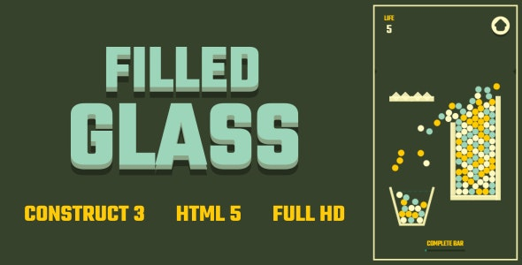 Filled Glass - HTML5 Game (Construct3) - CodeCanyon Item for Sale