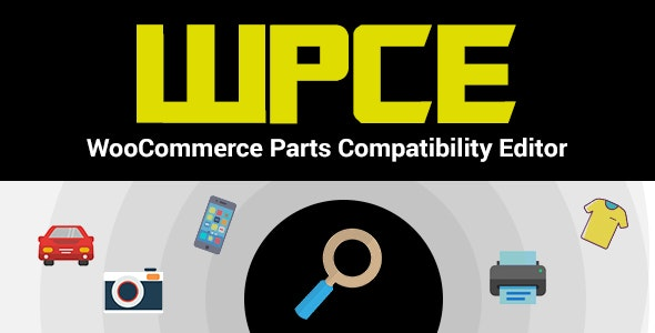WPCE - WooCommerce Parts Compatibility Editor