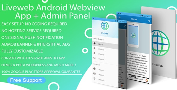 Liveweb Android Webview App With Admin Panel + Push Notification + Admob | Convert Website To App - CodeCanyon Item for Sale