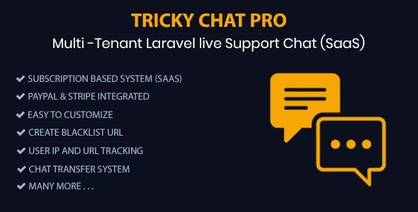 Tricky Chat Pro - Multi Tenant Live Support Chat (SaaS) - CodeCanyon Item for Sale