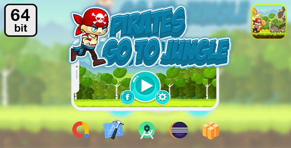 Pirates Go To Jungle 64bit - Android IOS With Admob
