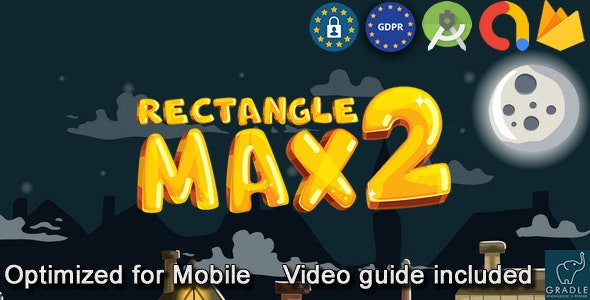 Rectangle Max V2 (Admob + GDPR + Android Studio) - CodeCanyon Item for Sale