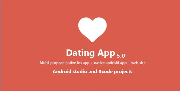 Dating App - web version, iOS and Android apps