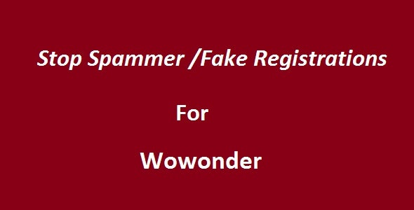 Stop Spammer-Fake Registrations For Wowonder - CodeCanyon Item for Sale