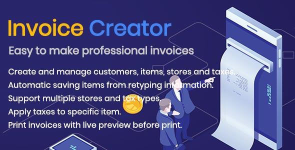 Invoice Creator -Easy to Generate invoices, manage customers, items and more