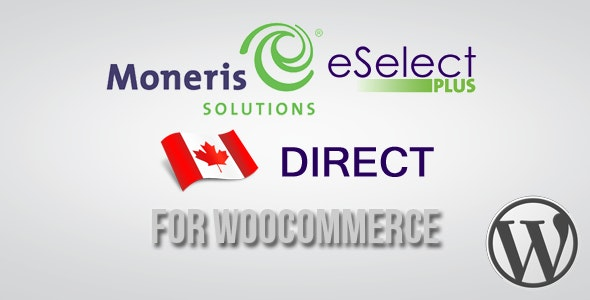 Moneris Direct CA Gateway for WooCommerce - CodeCanyon Item for Sale