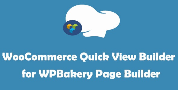 WooCommerce Quick View Builder for WPBakery Page Builder (formerly Visual Composer) - CodeCanyon Item for Sale