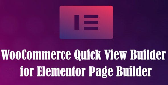 WooCommerce Quick View Builder for Elementor Page Builder