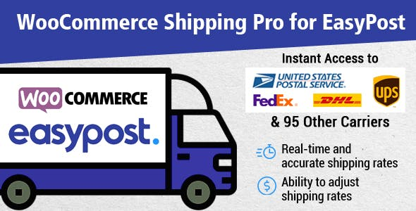 WooCommerce Shipping Pro for EasyPost (USPS, UPS, FedEx, DHL)